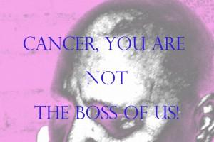 cancernottheboss